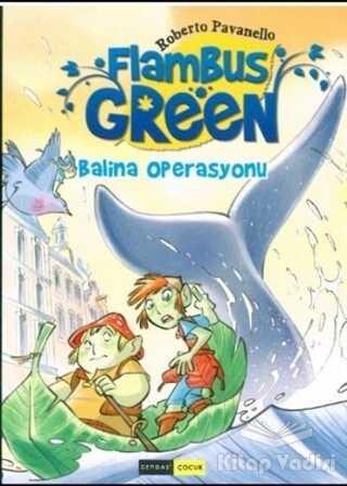 Gendaş Yayınları - Flambus Green 2 - Balina Operasyonu