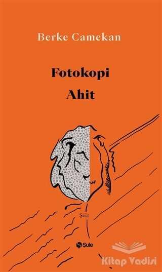 Şule Yayınları - Fotokopi Ahit