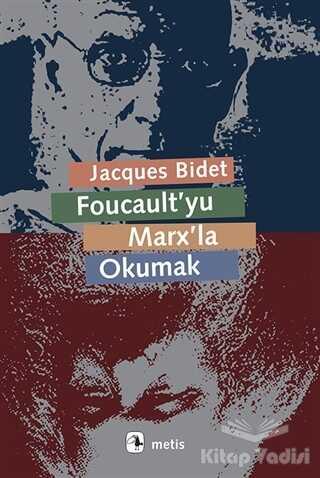 Metis Yayınları - Foucault'yu Marx'la Okumak