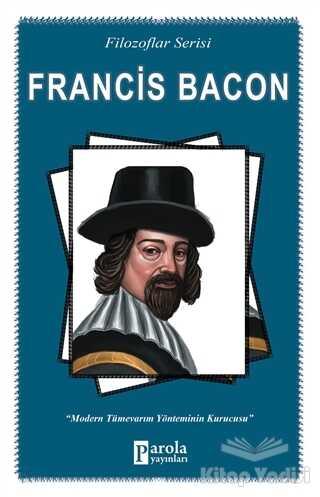 Parola Yayınları - Francis Bacon (Filozoflar Serisi)