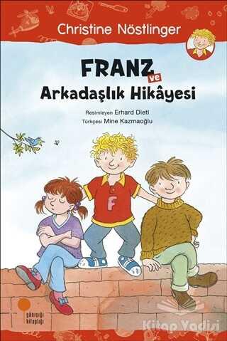 Günışığı Kitaplığı - Franz ve Arkadaşlık Hikayesi