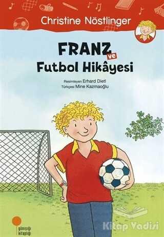 Günışığı Kitaplığı - Franz ve Futbol Hikayesi