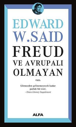 Alfa Yayınları - Freud ve Avrupalı Olmayan
