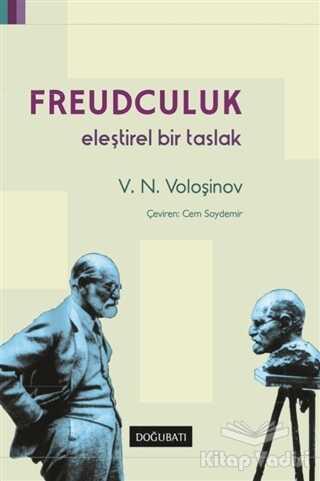Doğu Batı Yayınları - Freudculuk: Eleştirel Bir Taslak