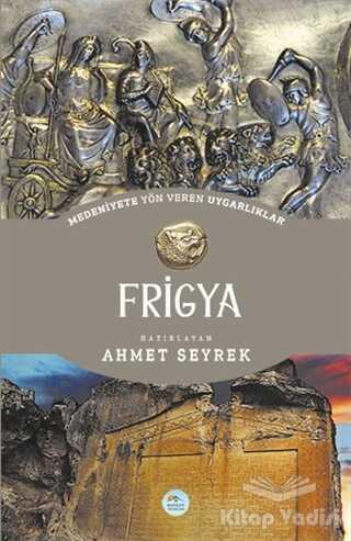 Maviçatı Yayınları - Frigya