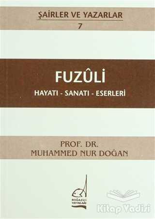 Boğaziçi Yayınları - Fuzuli Hayatı - Sanatı - Eserleri