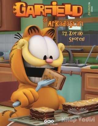 Yapı Kredi Yayınları - Garfield İle Arkadaşları - 17. Zoraki Sporcu