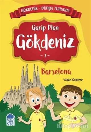Mavi Kirpi Yayınları - Garip Plan Gökdeniz Barselona - Gökdeniz Dünya Turunda 7