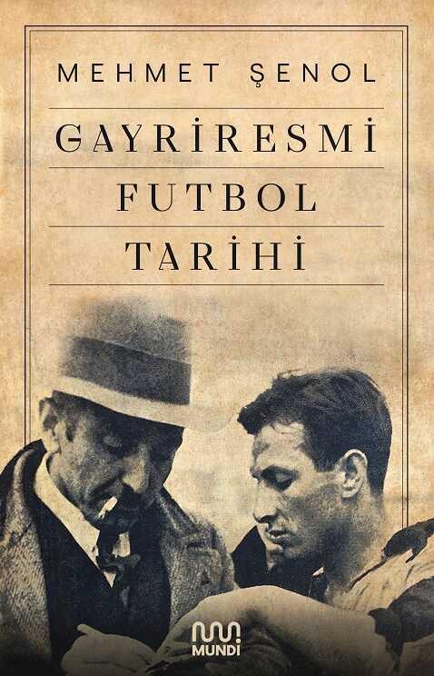 Mundi - Gayriresmi Futbol Tarihi