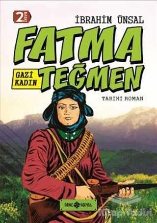 Genç Hayat - Gazi Kadın Fatma Teğmen