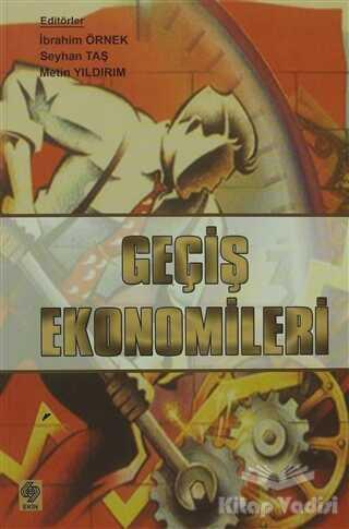 Ekin Basım Yayın - Akademik Kitaplar - Geçiş Ekonomileri