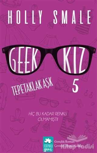 Eksik Parça Yayınları - Geek Kız 5 Tepetaklak Aşk