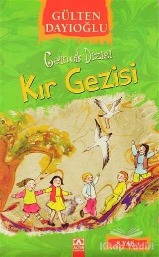 Altın Kitaplar - Gelincik Dizisi : Kır Gezisi
