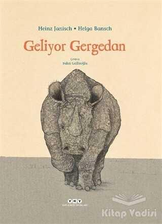 Yapı Kredi Yayınları - Geliyor Gergedan