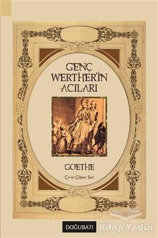 Doğu Batı Yayınları - Genç Werther'in Acıları