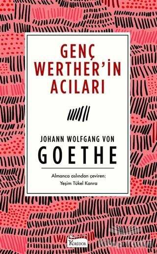 Koridor Yayıncılık - Genç Werther'in Acıları