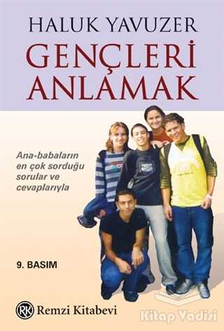 Remzi Kitabevi - Gençleri Anlamak