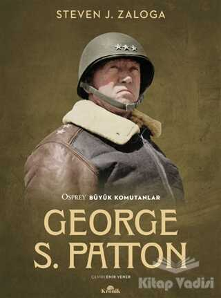 Kronik Kitap - George S. Patton
