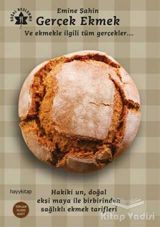 Hayykitap - Gerçek Ekmek ve Ekmekle İlgili Tüm Gerçekler