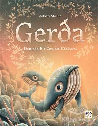 Nar Yayınları - Gerda - Denizde Bir Cesaret Hikayesi