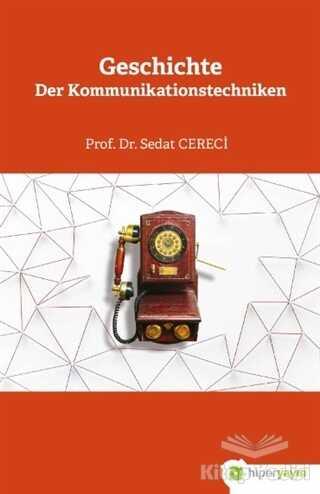 Hiperlink Yayınları - Geschichte Der Kommunikationstechniken