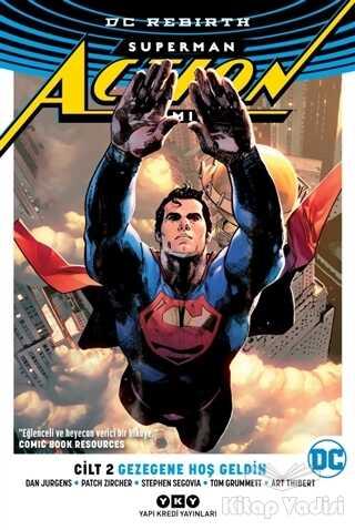 Yapı Kredi Yayınları - Gezegene Hoş Geldin - Superman Action Comics Cilt 2