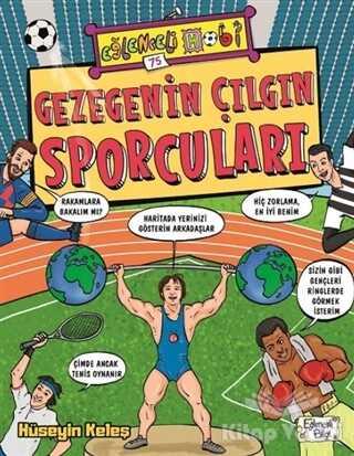 Eğlenceli Bilgi Yayınları - Gezegenin Çılgın Sporcuları