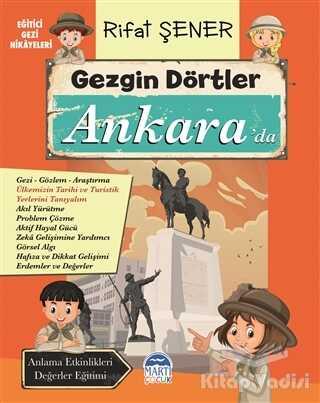 Martı Çocuk Yayınları - Gezgin Dörtler Ankara'da