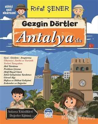 Martı Çocuk Yayınları - Gezgin Dörtler Antalya'da