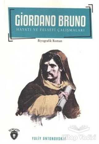 Dorlion Yayınevi - Giordano Bruno Hayatı ve Felsefi Çalışmaları