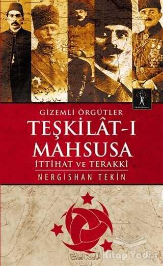 İlgi Kültür Sanat Yayınları - Gizemli Örgütler Teşkilat-ı Mahsusa