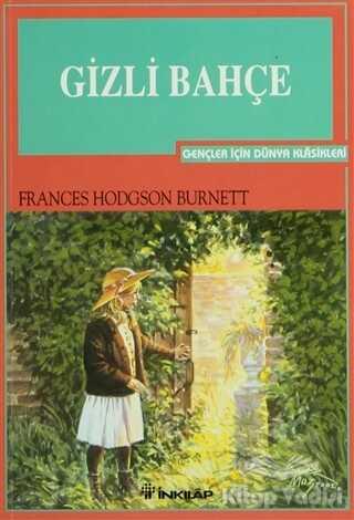 İnkılap Kitabevi - Gençlik Kitapları - Gizli Bahçe