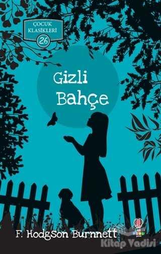 Dahi Çocuk Yayınları - Gizli Bahçe