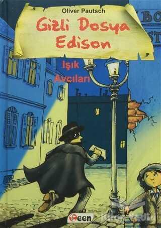 Teen Yayıncılık - Gizli Dosya Edison - Işık Avcıları