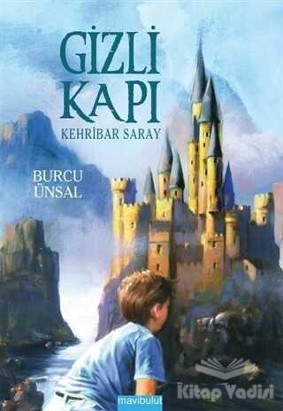 Mavibulut Yayınları - Gizli Kapı 3 - Kehribar Saray