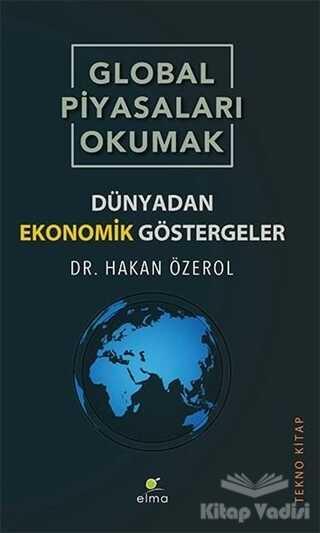 ELMA Yayınevi - Global Piyasaları Okumak