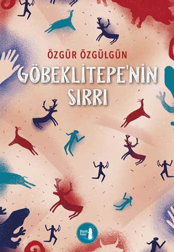 Büyülü Fener Yayınları - Göbeklitepe'nin Sırrı
