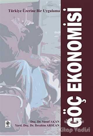 Ekin Basım Yayın - Akademik Kitaplar - Göç Ekonomisi