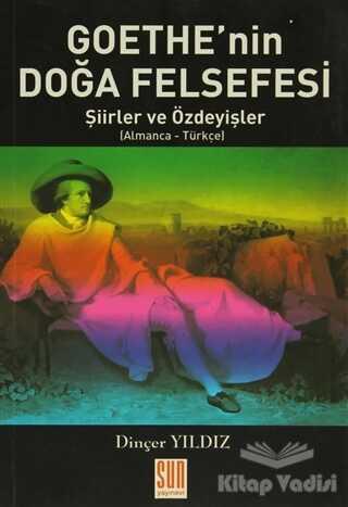 Sun Yayınevi - Goethe'nin Doğa Felfesi