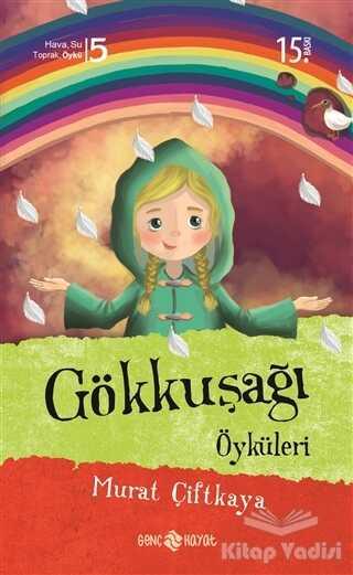 Hayat Yayınları - Gökkuşağı Öyküleri