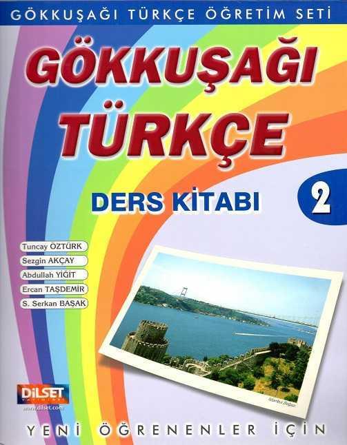 Dilset Gökkuşağı Türkçe Eğitim - GÖKKUŞAĞI TÜRKÇE DERS KİTABI 2