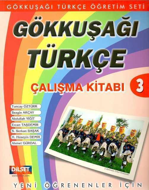 Dilset Gökkuşağı Türkçe Eğitim - Gökkuşağı Türkçe Çalışma Kitabı 3