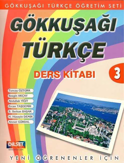 Dilset Gökkuşağı Türkçe Eğitim - GÖKKUŞAĞI TÜRKÇE DERS KİTABI 3