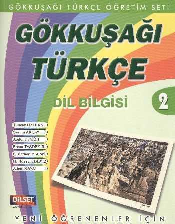 Dilset Gökkuşağı Türkçe Eğitim - GÖKKUŞAĞI TÜRKÇE DİL BİLGİSİ 2