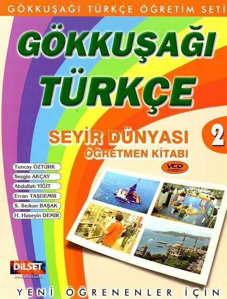 Dilset Gökkuşağı Türkçe Eğitim - Gökkuşağı Türkçe Seyir Dünyası 2 Öğretmen Kitabı