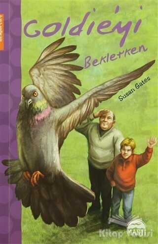 Martı Çocuk Yayınları - Goldieyi Beklerken