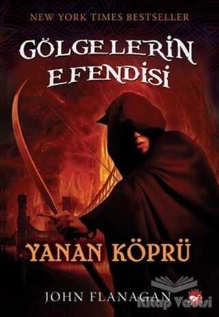 Beyaz Balina Yayınları - Gölgelerin Efendisi 2 - Yanan Köprü