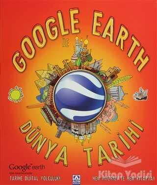 Altın Kitaplar - Google Earth ile Dünya Tarihi