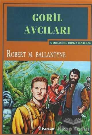 İnkılap Kitabevi - Gençlik Kitapları - Goril Avcıları