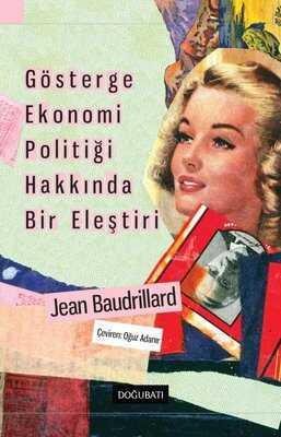 Doğu Batı Yayınları - Gösterge Ekonomi Politiği Hakkında Bir Eleştiri